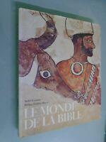 ANDRE LEMAIRE- LE MONDE DE LA BIBLE- ED LES ARENES- 1999