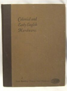 Original 1931 P & F Corbin Colonial & Early English Hardware Catalogue
