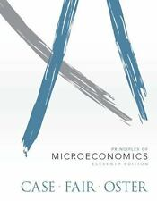 Principles of Microeconomics by Case, 11th Edition Bound Loose Leaf