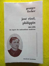 Georges Fischer José Rizal Philippin Editions Maspéro 1970 Philippines