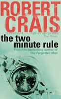 The Two Minute Rule By Robert Crais. 9780752879574