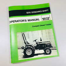 DEUTZ ALLIS CHALMERS 5215 SYNCRO SHIFT DIESEL TRACTOR OWNER OPERATORS MANUAL