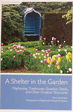 A SHELTER IN THE GARDEN playhouses, treehouses, gazebos, sheds by Perre Nessmann