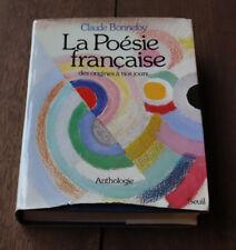 1975 La poésie Française des origines à nos jours Anthologie Bonnefoy Seuil