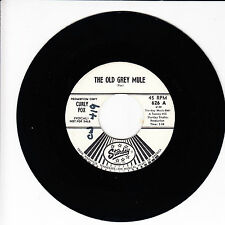 CURLY FOX The Old Grey Mule VG+(+) 45 RPM