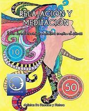 Relajación y Meditación: Libro de Colorear para Adultos Contra el Stress :...