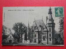 COSNE-sur-L'OEIL  :  Le Château de Petit Bois........VO.1913.