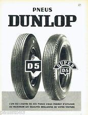 PUBLICITE ADVERTISING 026  1956  Dunlop  pneus D5 Super D5