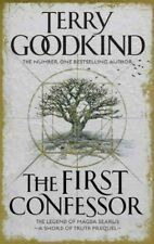 First Confessor : Sword of Truth: the Prequel, Paperback by Goodkind, Terry, ...