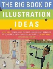 The Big Book of Illustration Ideas - Good - Walton, Roger - Hardcover