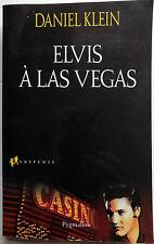 livre ELVIS A LAS VEGAS - DANIEL KLEIN - ELVIS PRESLEY