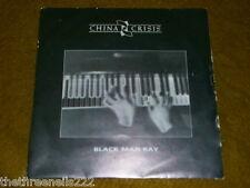 "VINYL 7"" SINGLE - CHINA CRISIS - BLACK MAN RAY - VS 752"