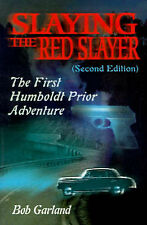Slaying the Red Slayer (Second Edition): The First Humboldt Prior Adventure (Hum