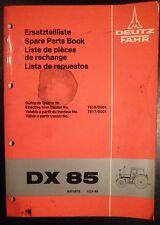 DEUTZ FAHR remorqueur dx85 catalogue de pièces de rechange