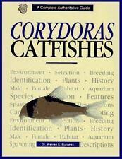 Corydoras Catfish (Complete Authoritative Guide) by Burgess, Warren E.