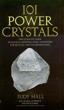 101 Power Crystals Metaphysical Magic Healing Transformation Chakra History Myth