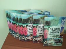 THE RETIRE IN THAILAND HANDBOOK (The first six months). By Gerald Hogg