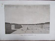 GRAVURE 1839 PARIS VUE DE LA PLACE VENDÔME EN 1789