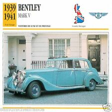 BENTLEY MARK V 1939 1941 CAR VOITURE Great Britain GRANDE BRETAGNE CARD FICHE