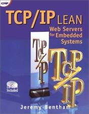 TCP/IP Lean: Web Servers for Embedded Systems (Book and CD-Rom Edition)