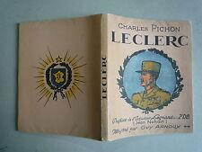 1948 LECLERC DE CH PICHON ILLUS G ARNOUX PREF J NOHAIN CHEZ S.E.F.I. PARIS