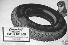 PUBLICITÉ 1927 ENGLEBERT VOUS OFFRE SES PNEUS BALLON JANTES A TALONS ET TRINGLES