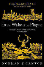 In the Wake of the Plague: The Black Death and the World it Made (Central Asian