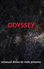 Odyssey by Emanuel Dimas de Melo Pimenta (2013, Paperback)