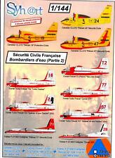 Syhart Decals 1/144 FRENCH CIVILIAN SECURITY WATER DROPPING AIRCRAFT Part 2