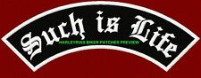 """SUCH IS LIFE"" 250mm BIKER ROCKER PATCH"