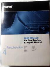 2006 Mitchell Air Bag Service & Repair Manual Covers Isuzu- PORSCHE-VOLVO