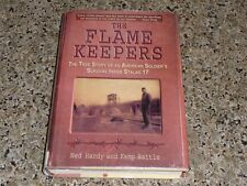 THE FLAME KEEPERS - Handy & Battle - 2004 HB - 1st Ed. WWII POW
