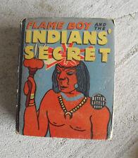 Vintage 1938 Big Little Book - Flame Boy and the Indians Secret 1464