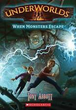 Underworld #2 When Monsters Escape by Tony Abbott (Paperback) Tweens