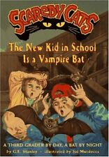 The New Kid in School Is a Vampire Bat (Scaredy Ca