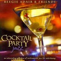 BEEGIE ADAIR - COCKTAIL PARTY JAZZ NEW CD