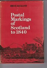 POSTAL MARKINGS OF SCOTLAND TO 1840  Illustrated POSTAL HISTORY book.