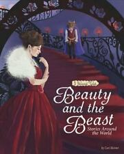 BEAUTY AND THE BEAST STORIES AROUND THE WORLD - MEISTER, CARI - NEW BOOK