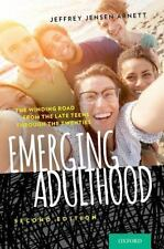 Emerging Adulthood: The Winding Road from the Late Teens Through the Twenties b