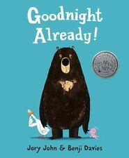 Goodnight Already! by Jory John (2014, Hardcover)