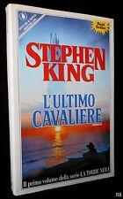 STEPHEN KING - L'ULTIMO CAVALIERE - SPERLING 1989 prima - 9788820009519