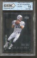 1998 Peyton Manning UD Black Diamond #91 Gem Mint 10 RC Rookie Colts Broncos
