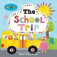 The School Trip by Ellen Crimi-Trent 9781783410286 (Paperback, 2013)