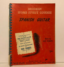 Modern Home Study Course Spanish Guitar by Geo. Roberts 1955
