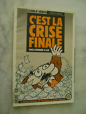 Charlie Hebdo hors-série n° 9 - C'est la crise finale - LUZ Bernard Maris - NEUF