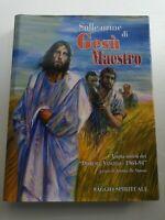 Libro Sulle orme di Gesù Maestro - Saggio spirituale