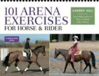 101 Arena Exercises for Horse & Rider: A Ringside Guide for Horse and Rider by C
