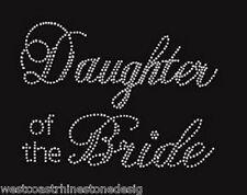 Daughter of the Bride Rhinestone Iron on T Shirt Design …8WC0-r