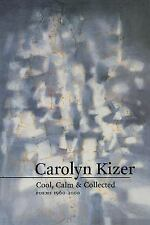 Cool, Calm, & Collected: Poems 1960-2000 (Paperback or Softback)