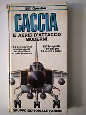 """LIBRO """"CACCIA E AEREI D'ATTACCO MODERNI'"""
